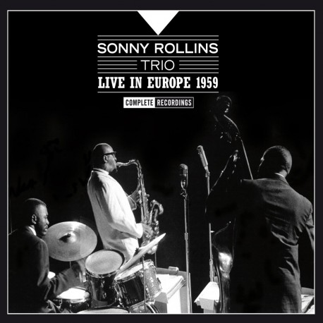 Sonny Rollins Trio Live in Europe 1959