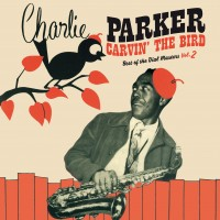 Carvin´ the Bird: Best of the Dial Masters Vol. 2