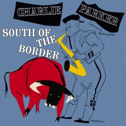 South of the Border + 6 Bonus (Colored Vinyl)