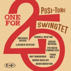 Posi-Tone Swingtet: One for 25