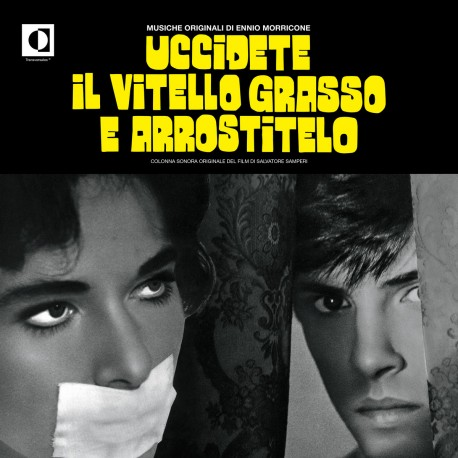 Uccidete Il Vitello Grasso e Arrostitelo (OST)