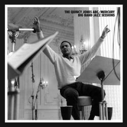 Quincy Jones Abc/ Mercury Big Band Sessions
