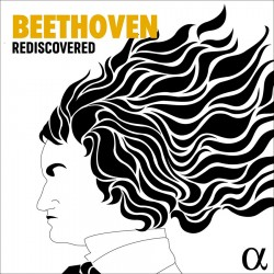 Beethoven Rediscovered