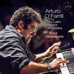 The Afro Latin Jazz Orchestra: Four Questions