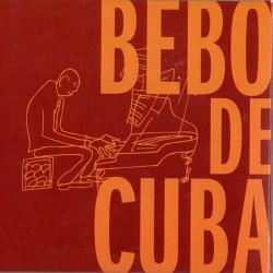 Bebo de Cuba (Slipcase)