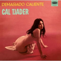 Demasiado Caliente + Tjader Goes Latin