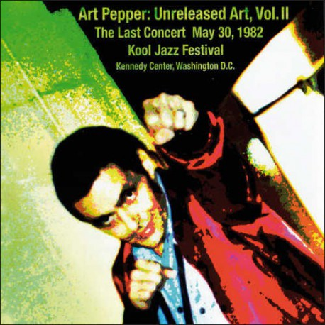 Vol. 2 - Last Concert, May 30 `82 - Kool Jazz Fest