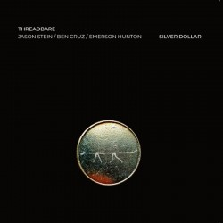 Threadbare: Silver Dollar