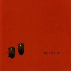 Shot X Shot