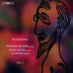 Erik Satie: Vexations Vol. 3