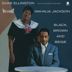 Black Brown and Beige W/ Mahalia Jackson