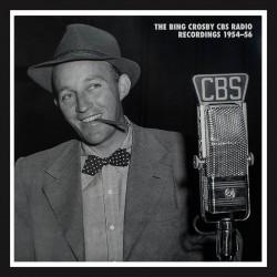 The Bing Crosby Cbs Radio Recordings (1954-56)