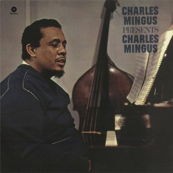 Presents Charles Mingus - 180 Gram