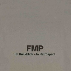Fmp in Retrospect - Im Ruckblick - Ltd Edition