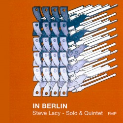 In Berlin - Solo and Quintet
