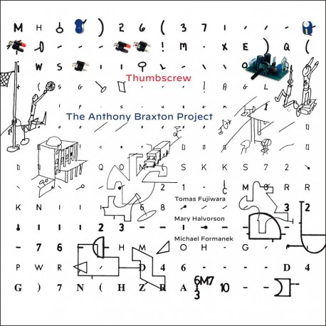 Thumscrew - The Anthony Braxton Project