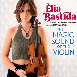 The Magic Sound of the Violin W/ Scott Hamilton