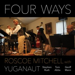 Four Ways - With Yuganaut
