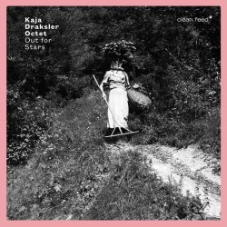 Kaja Draksler Octet: Out for Stars