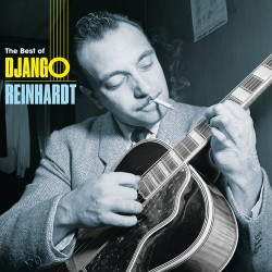 The Best of Django Reinhardt (180 G. Colored LP)