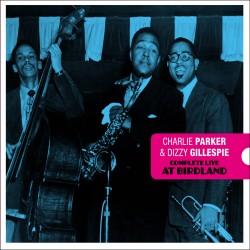Complete Live at Birdland w/ Dizzy Gillespie