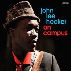 On Campus + The Great John Lee Hooker