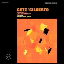 Getz/Gilberto (Audiophile Edition)
