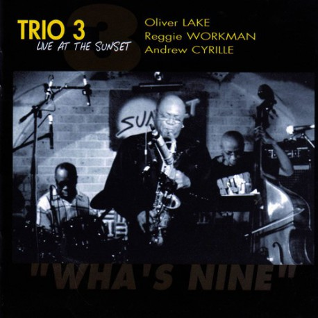 Trio 3: Wha`S Nine - Live at the Sunset