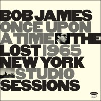 Once Upon a Time: The Lost 1965 NY Studio Sessions