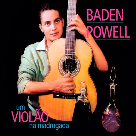 Um Violão na Madrugada + Apresentando Baden Powell