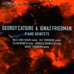 Catoire and Friedman - Piano Quintets