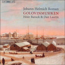 Johan Helmich Roman: The Golovin Music