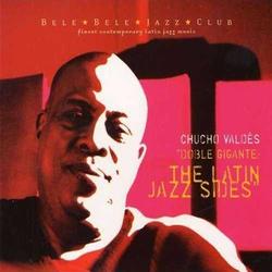 Doble Gigante : the Latin Jazz Sides