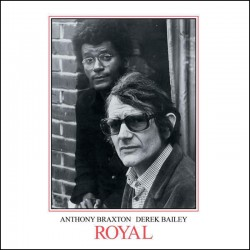 Royal w/Anthony Braxton