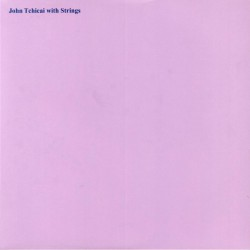 John Tchicai With Strings
