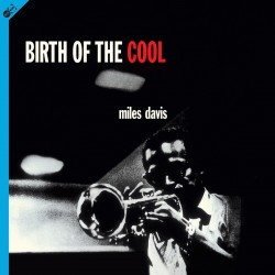 Birth of the Cool (CD Digipack Included)
