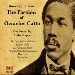 The Passion of Octavius Catto
