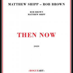 Then Now w/ Rob Brown