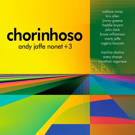 Nonet +3: Chorinhoso
