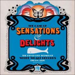 Land Of Sensations & Delights: Psych Pop Sounds Of