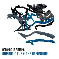 Romantic Funk The Unfamiliar