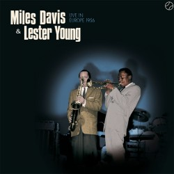 Live in Europe 1956 W/ Lester Young