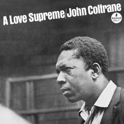 A Love Supreme (Audiophile Gatefold Edition)