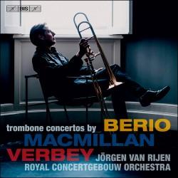 MacMillan, Verbey & Berio – Trombone Concertos