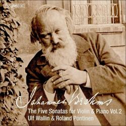 Brahms – The Five Sonatas for Violin & Piano, Vol.