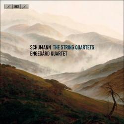 Schumann - The String Quartets