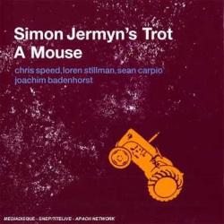 Simon Jermyn`S Trot a Mouse