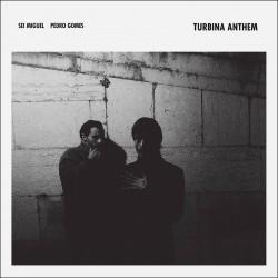 Turbina Anthem W/ Pedro Gomes