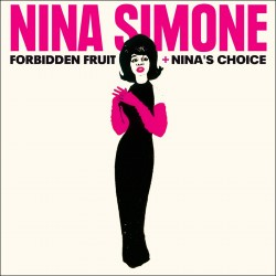 Forbidden Fruit + Nina´S Choice + 4 Bonus Tracks