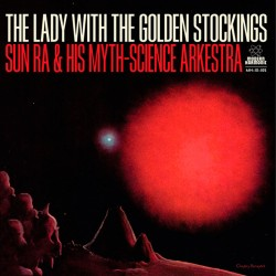 The Lady with the Golden Stocking (10 Inch EP)